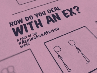 Asking for a friend: How do you deal with an ex?
